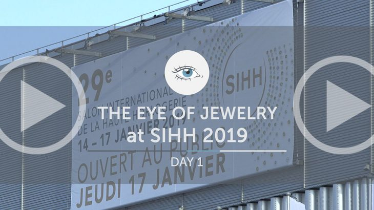SIHH 2019: What The Eye of Jewelry Spotted On Day One