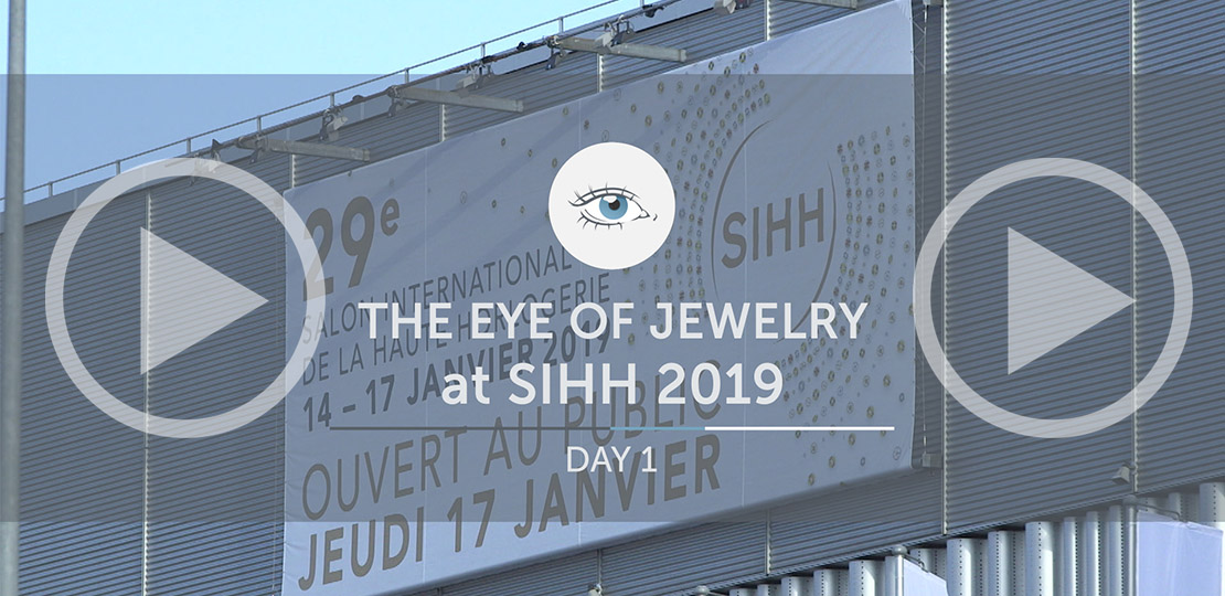 The Eye of Jewelry SIHH recape day one