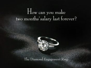 De Beers' most famous ad campaign marked the entire diamond industry
